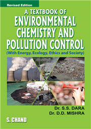 A Textbook of Environmental Chemistry and Pollution Control(With Energy, Ecology, Ethics and Society)