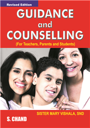 Guidance and Counselling (For Teachers, Parents and Students)