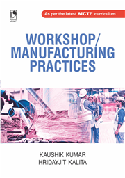 Workshop/Manufacturing Practices