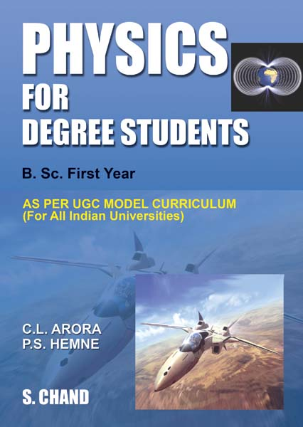 Physics for Degree Students B.Sc.First Year, 2/e