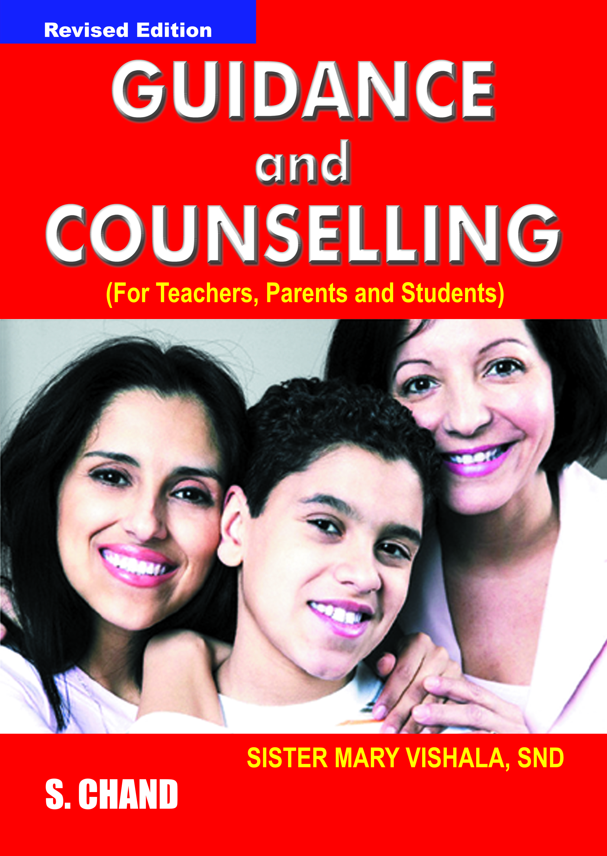 Guidance and Counselling (For Teachers, Parents and Students), 2/e