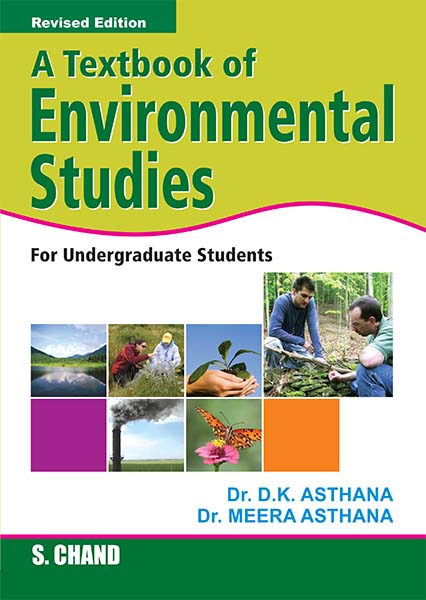 A Textbook of Environmental Studies, 1/e