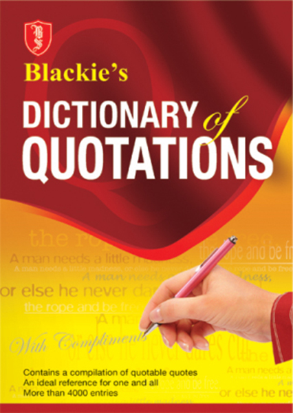 Blackie's Dictionary of Quotations