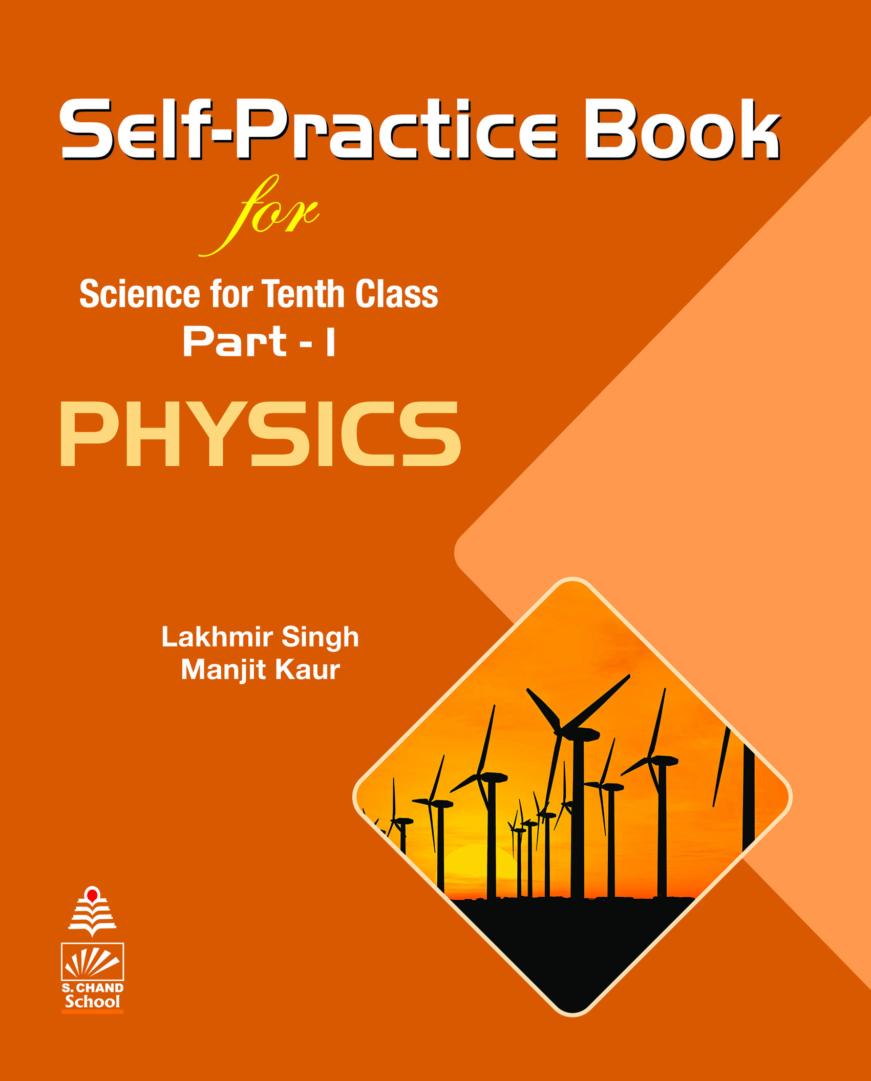 Self-Practice Book for Science for Tenth Class Part - 1 PHYSICS