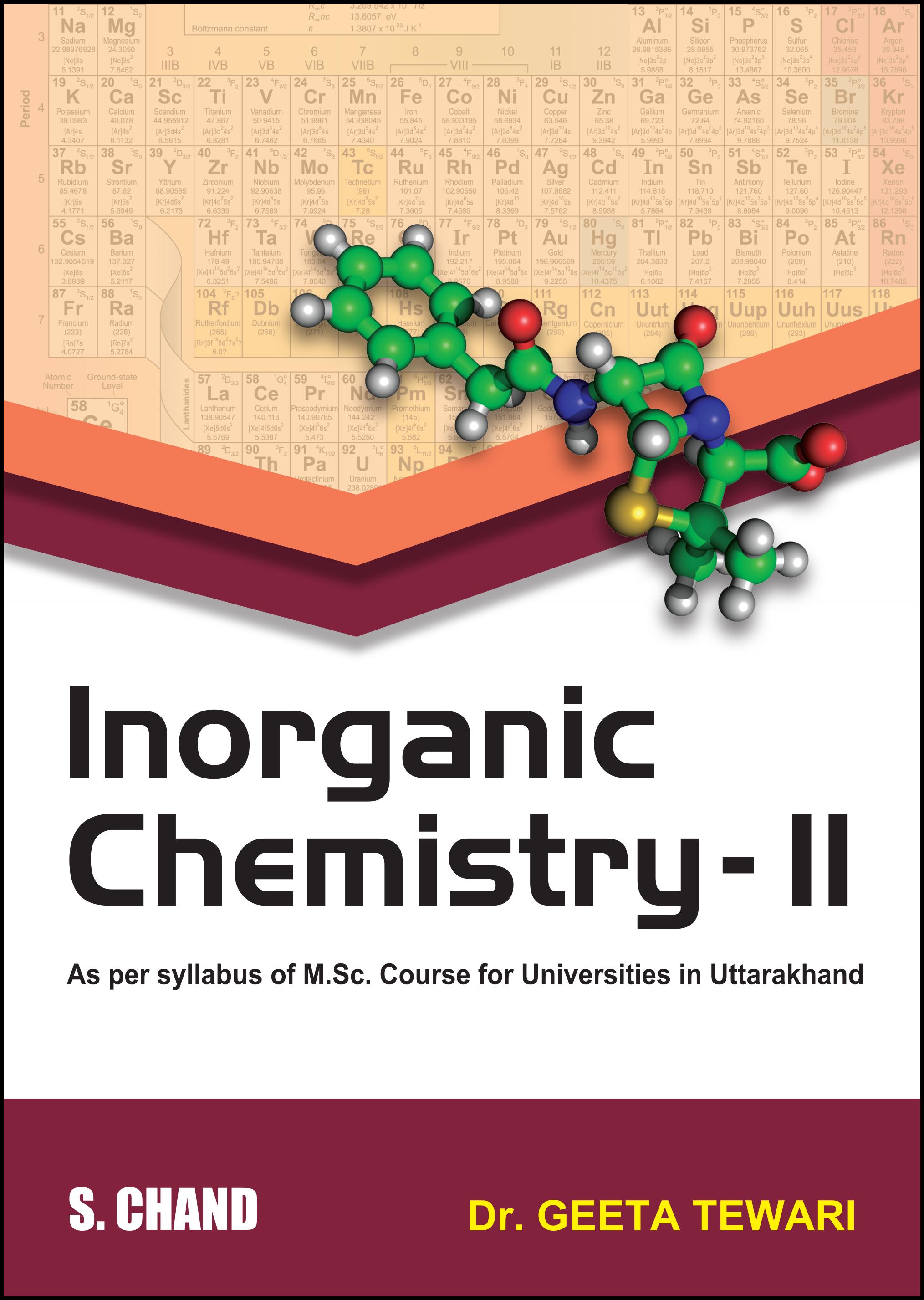 Inorganic Chemistry-II (For Universities in Uttarakhand)