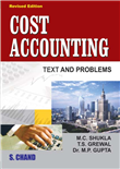Cost Accounting Text and Problems, 1/e  by  M C Shukla