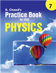 S Chand's Practice Book for ICSE 7 Physics by  S. Chand