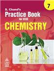 S Chand's Practice Book for ICSE 7 Chemistry by  S. Chand