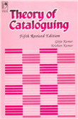 Theory of Cataloguing, 5/e  by Girija Kumar