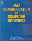 Data Communication and Computer Networks, 1/e  by Rajneesh Agarwal