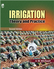 Irrigation Theory and Practice, 2/e  by A M Michael