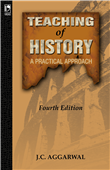 Teaching of History, 4/e  by J C Aggarwal
