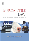 MERCANTILE LAW FOR THE CA-COMMON PROFICIENCY TEST (CPT), 1/e  by  Nitika Bachhawat