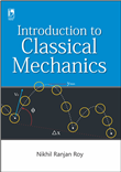 INTRODUCTION TO CLASSICAL MECHANICS by  NIKHIL RANJAN ROY