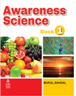 Awareness Science Book-1 by  Mukul Sahgal