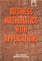 Business Mathematics With Applications, 1/e