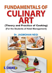 Fundamentals of Culinary Art(Theory and Practice of Cooking), 1/e