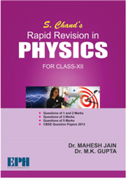 S. Chand's Rapid Revision in Physics for Class XII  (CBSE)