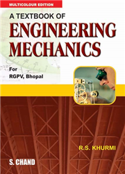A Textbook of Engineering Mechanics (M.P.)(Rgpv)