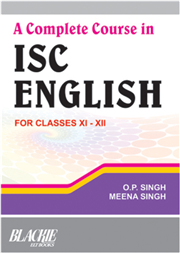 A Complete Course in ISC English For Classes XI-XII