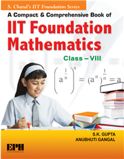 A Compact and Comprehensive Book of IIT Foundation Mathematics Book-8