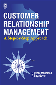 Customer Relationship Management: A Step-By-Step Approach, 1/e