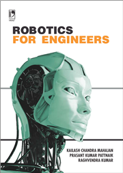 ROBOTICS FOR ENGINEERS - CONCEPTS AND TECHNIQUES