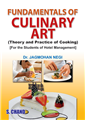 Fundamentals of Culinary Art(Theory and Practice of Cooking), 1/e  by  Jagmohan Negi