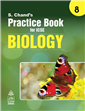 S Chand's Practice Book for ICSE 8 Biology by  S. Chand