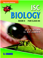ISC Biology Book II for Class XII by  Dr. P S Verma