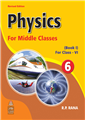 Physics for Middle Classes Coursebook-1 by  R. P. Rana
