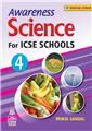 Awareness Science for ICSE Schools Book-4 by  Mukul Sahgal