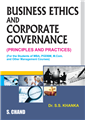 Business Ethics and Corporate Governance(Principles and Practice), 1/e  by  S S Khanka