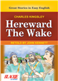 Hereward the Wake by  Retold by John Kennet