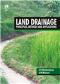 Land Drainage : Principles, Methods and Applications, 1/e  by A K Bhattacharya