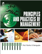 Principles and Practices of Management, 1/e  by Partho S Sengupta