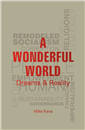 A WONDERFUL WORLD: DREAMS AND REALITY by  MIKE RANA