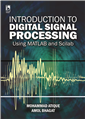 INTRODUCTION TO DIGITAL SIGNAL PROCESSING USING MATLAB AND SCILAB by  MOHAMMAD ATIQUE