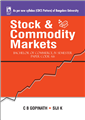STOCK AND COMMODITY MARKETS (FOR BANGALORE UNIVERSITY) by  C.B. GOPINATH