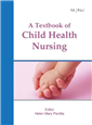 A TEXTBOOK OF CHILD HEALTH NURSING, 1/e  by DR. A HELEN MARY PERDITA