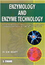 Enzymology and Enzyme Technology, 1/e  by  S M Bhatt