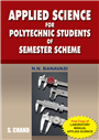 Applied Science for Polytechnic, 1/e  by  N N Banawasi