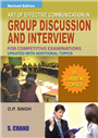 Art of Effective Communication in Group Discussion and interview, 2/e  by  O P Singh