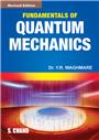 Fundamentals of Quantum Mechanics, 1/e  by  Dr. Y.R. Waghmare