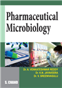 Pharmaceutical Microbiology, 1/e  by  Dr. A. Venkateshwar Reddy