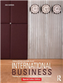 INTERNATIONAL BUSINESS: THEMES AND ISSUES IN THE MODERN GLOBAL ECONOMY - 2ND EDITION, 2/e  by COLIN TURNER