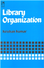 Library Organization, 1/e  by Krishan Kumar