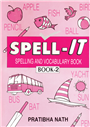Spell-IT Spelling And Vocabulary Book-2