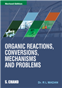 Organic Reactions, Conversions, Mechanisms and Problems