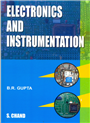 Electronics and Instrumentation, 3/e  by  B R Gupta